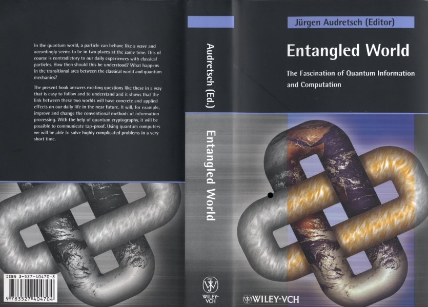 Entangled World: The Fascination of Quantum Information and Computation